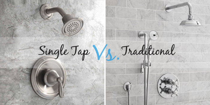 choosin a shower faucet, single tap or traditional?